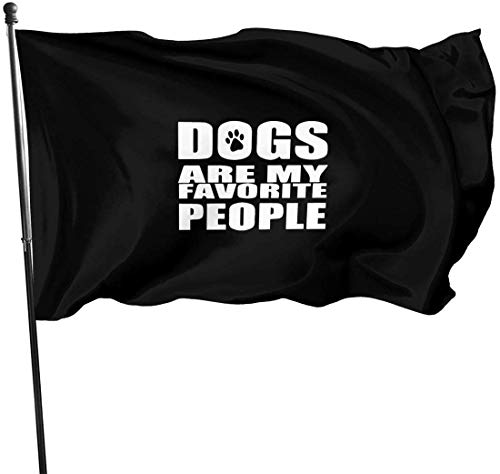 Confederate Flag License Plate ([ONE Pail] Garten Flaggen Dogs are My Favorite People Outdoor Flag 3x5 Feet Decorative Flag for Backyard, Home, Party)