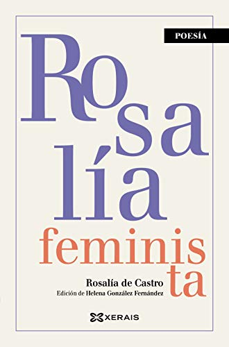 Rosalía feminista (Edición Literaria - Poesía)