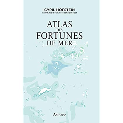 Atlas des fortunes de mer (ATLAS POETIQUES)