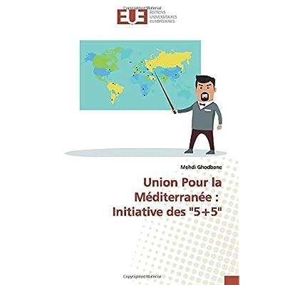 Union Pour la Méditerranée : Initiative des '5+5'