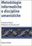 Metodologie informatiche e discipline umanistiche