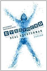 Everfound (Skinjacker Trilogy) by Neal Shusterman (2011-06-09)