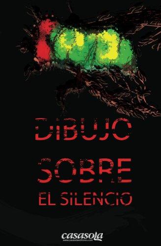 Dibujo sobre el silencio por Christian Duarte