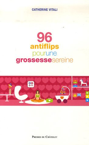 96 antiflips pour une grossesse sereine