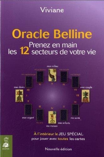Oracle Belline : Prenez en main les 12 secteurs de votre vie