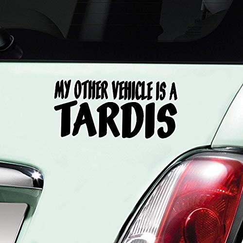 "Autoaufkleber aus Vinyl, Motiv ""My Other Vehicle Is A Tardis"", Schwarz"