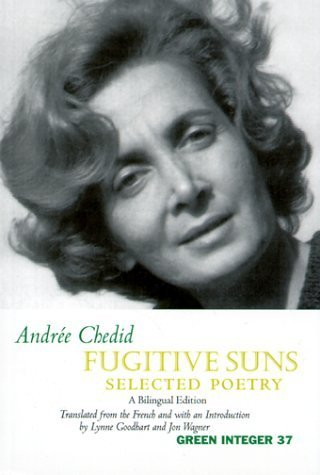Fugitive Suns: Selected Poetry by Andree Chedid (1999-11-15)