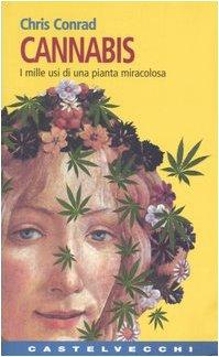 Cannabis. I mille usi di una pianta