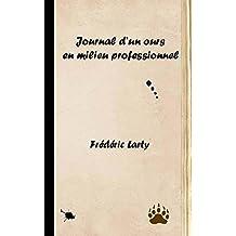 Journal d'un ours en milieu professionnel (French Edition)