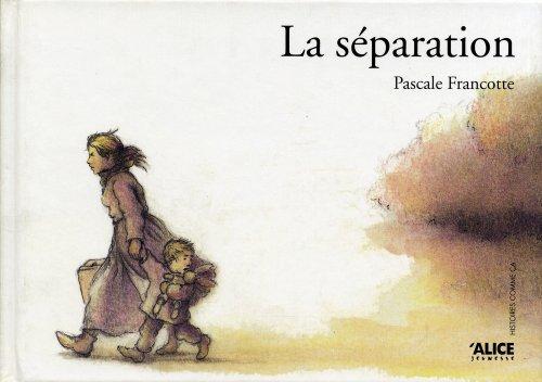 La Séparation par Pascale Francotte