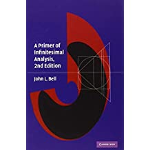 A Primer of Infinitesimal Analysis