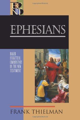 Ephesians by Frank Thielman (March 01,2012)