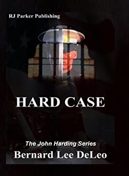 Hard Case I (John Harding Series Book 1) by [DeLeo, Bernard Lee ]
