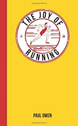The Joy of Running: For Those Who Love to Run