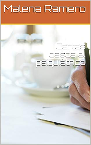 Cartas desde el psiquiátrico (Spanish Edition)