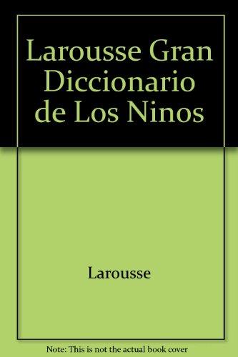 Gran Diccionario De Los Ninos por Equipo Editorial