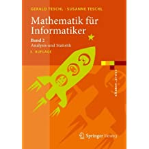 Mathematik für Informatiker: Band 2: Analysis und Statistik (eXamen.press) (German Edition)