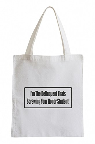 J.Roxx I«m the Delinquent thats screwing your Honor Student! Fun Jutebeutel