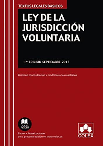 Ley de la jurisdicción voluntaria (TEXTOS LEGALES BÁSICOS)