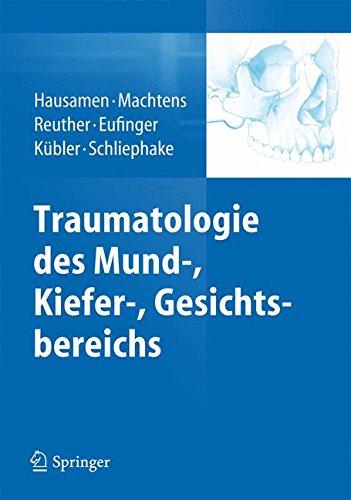Traumatologie des Mund-, Kiefer-, Gesichtsbereichs