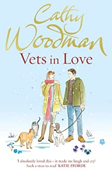 Vets in Love: (Talyton St George) by [Woodman, Cathy]