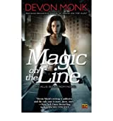 [ MAGIC ON THE LINE AN ALLIE BECKSTROM NOVEL BY MONK, DEVON](AUTHOR)PAPERBACK