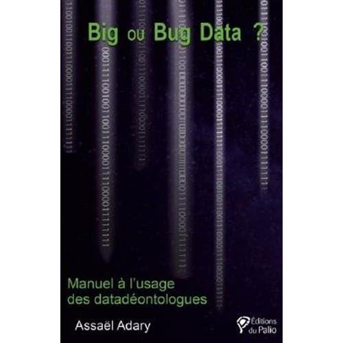 Big ou Bug Data ?