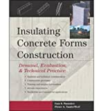 [(Insulating Concrete Forms Construction: Demand, Evaluation and Technical Practice)] [Author: Pieter A. VanderWerf] published on (March, 2004)