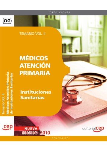 Médicos Atención Primaria de Instituciones Sanitarias. Temario Vol. II. (Colección 754) por VV.AA.