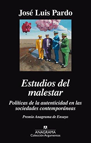 Estudios del malestar. Politicas de la autenticidad en las sociedades contemporáneas (Argumentos)