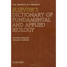 Elsevier's Dictionary of Fundamental and Applied Biology: Russian-English and English-Russian