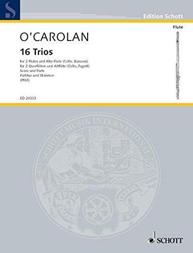 16 Trios: 2 Flöten und Alt-Flöte (Violoncello/Fagott). Partitur und Stimmen. (Edition Schott)
