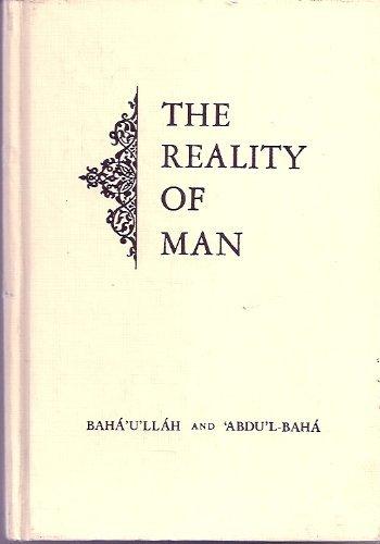 The Reality of Man by Baha'u'llah and 'Abdu'L-Baha (1979-08-02)