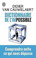 Dictionnaire de l'impossible de Didier van Cauwelaert