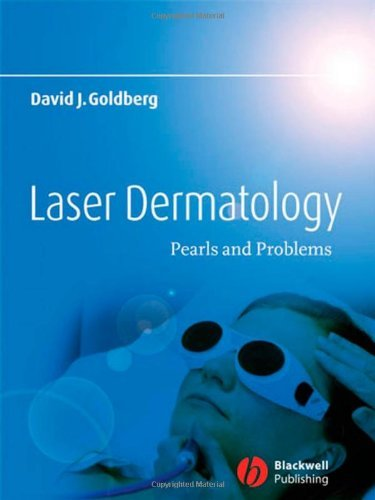 Laser Dermatology: Pearls and Problems by David J. Goldberg (2007-12-13)
