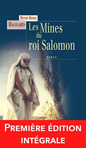 Les Mines du roi Salomon: Les aventures d'Allan Quatermain (Terres mystérieuses)