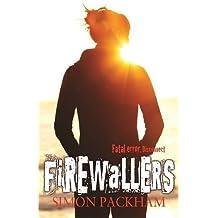 Firewallers by Simon Packham (2013-05-01)