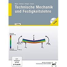 Technische Mechanik und Festigkeitslehre: Lehrbuch