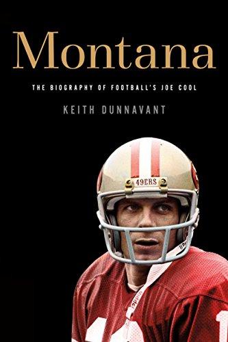 Montana: The Biography of Football's Joe Cool (English Edition)