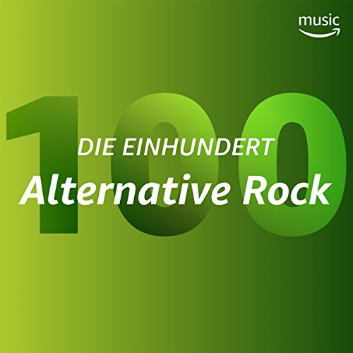 Die Einhundert: Alternative Rock