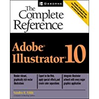 Adobe(R) Illustrator(R) 10: The Complete Reference (Osborne Complete Reference Series)