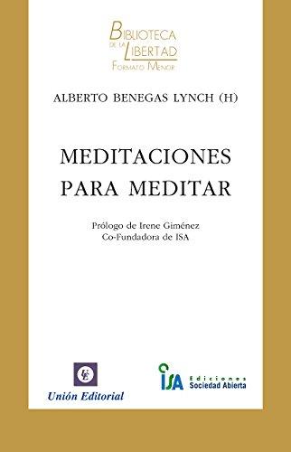 Meditaciones para meditar (Biblioteca de la Libertad Formato Menor nº 12)