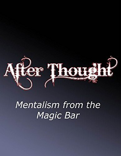 after-thought-mentalism-from-the-magic-bar-english-edition
