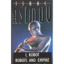 I Robot: Robots and Empire
