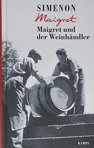 Maigret und der Weinhändler (Georges Simenon / Maigret)