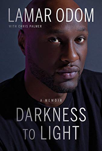 Darkness to Light: A Memoir por Lamar Odom