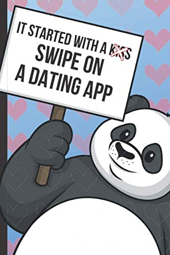 It Started With A Kiss Swipe On A Dating App: Funny Joke Valentines Day Card Notebook with Panda Bear and Red Hearts on a Blue Background Cover. Cupid ... Gift Message Journal for Adults of All Ages.