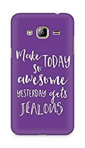 AMEZ make today so awesome yesterday gets jealous Back Cover For Samsung Galaxy J3 (2016 EDITION)