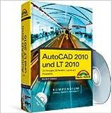 AutoCAD 2010 und LT 2010: Zeichnungen, 3D-Modelle, Layouts (Kompendium / Handbuch) von Werner Sommer ( 1. August 2009 )