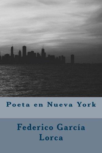 Poeta en Nueva York por Federico García Lorca